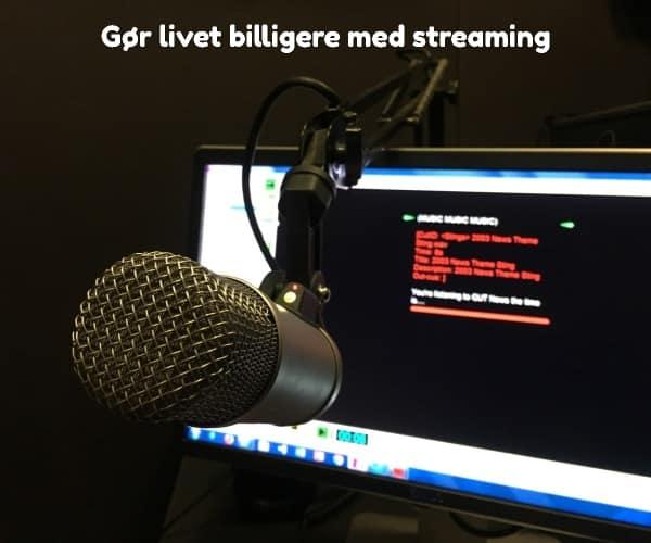 Gør livet billigere med streaming