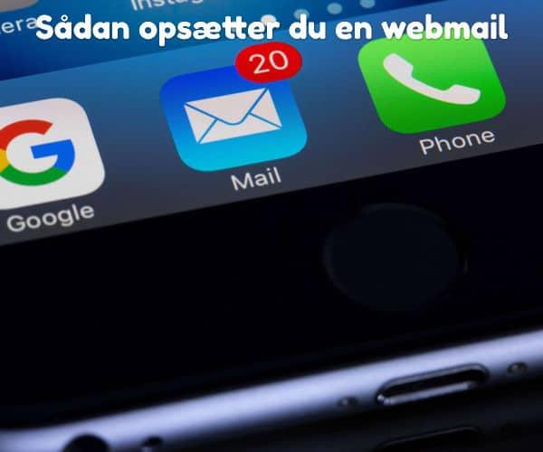 Sådan opsætter du en webmail