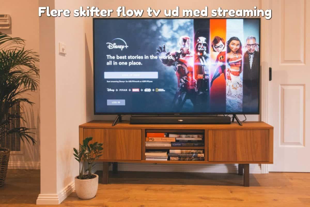 Flere skifter flow tv ud med streaming